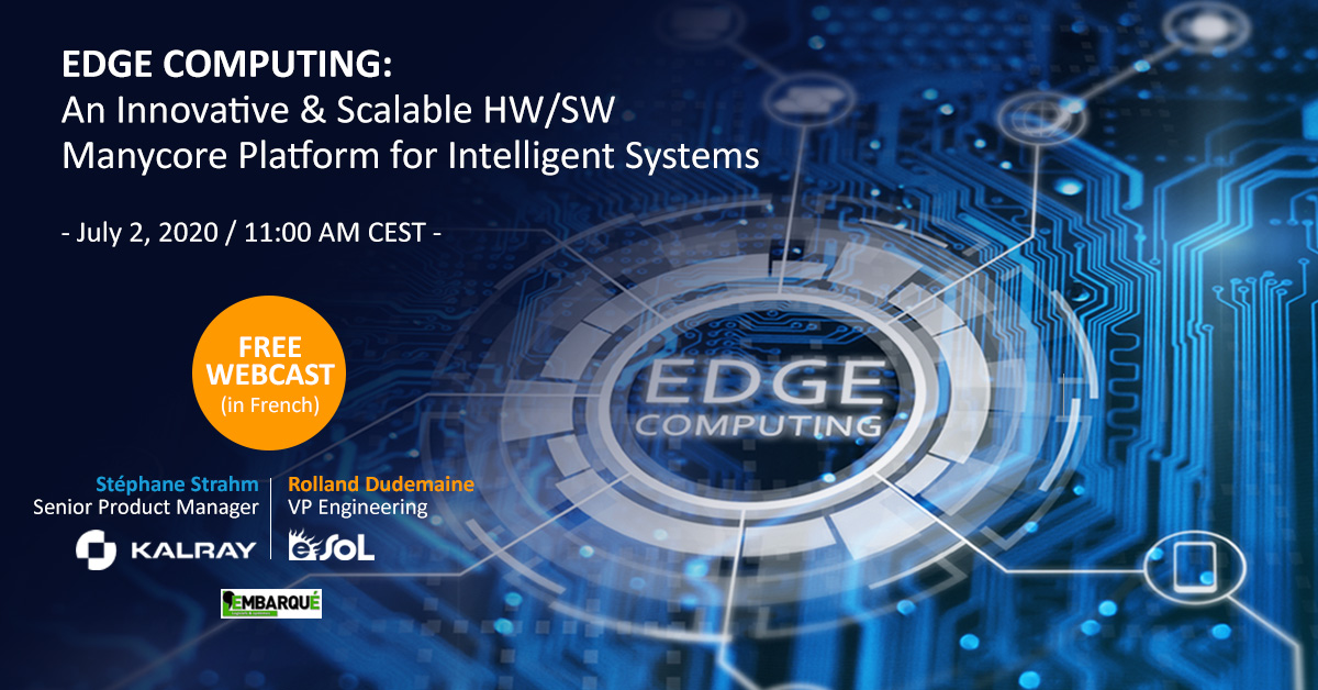 Edge Computing: An innovative and scalable HW/SW Manycore Platform for Intelligent systems (In French)
